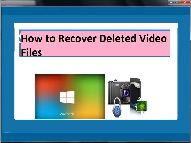 Utilityhow to recover deleted video files